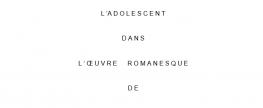 L'adolescent dans l'oeuvre romanesque de Georges Bernanos